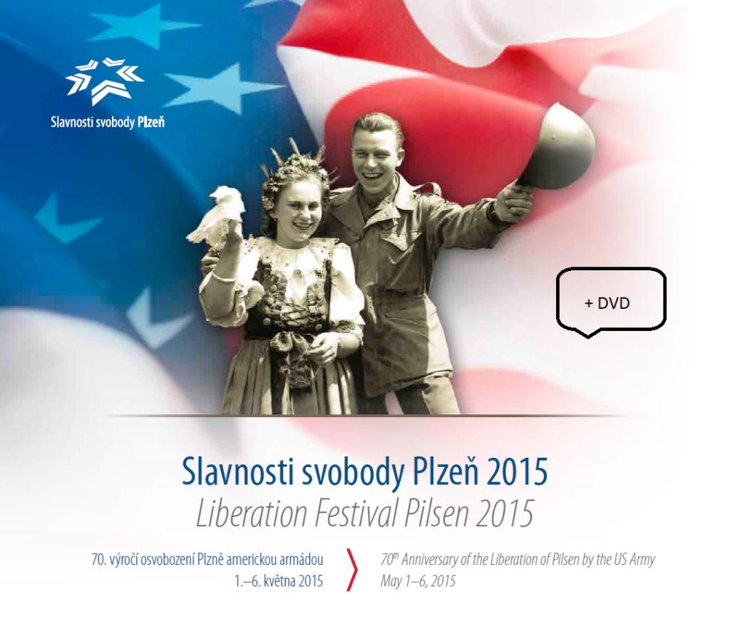 Titulní strana upomínkové brožury Slavnosti svobody Plzeň 2015.